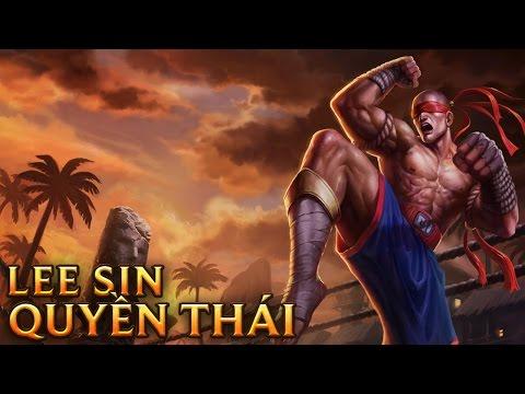 Lee Sin Quyền Thái