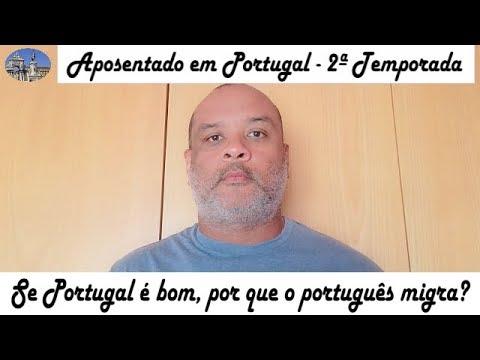 Porque o português migra de Portugal? - Aposentado em Portugal - T2 - Ep. 16