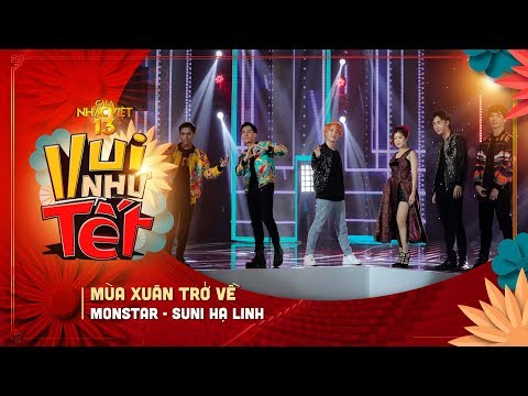 Mùa Xuân Trở Về - Monstar, Suni Hạ Linh | Gala Nhạc Việt 13 (Official) - Thời lượng: 4 phút, 23 giây.