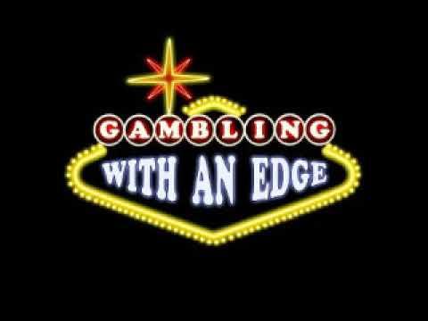 Gambling With an Edge - Math Boy
