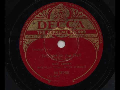 Bing Crosby 'Twilight On The Trail' 1936 78 rpm
