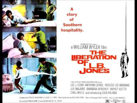 (US 1970) Elmer Bernstein - The Liberation Of L.B. Jones