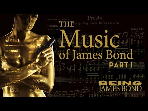 The Music of James Bond - Part 1
