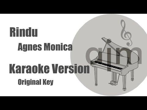 Video Rindu Agnes Monica Karaoke Version Original Key download in MP3, 3GP, MP4, WEBM, AVI, FLV January 2017
