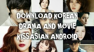 kissasian drama videos by bapse how to download k drama movies from kissasian on android stopboris Choice Image