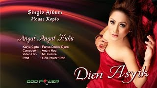 Download lagu Dien Asyik Angat Angat Kuku Mp3
