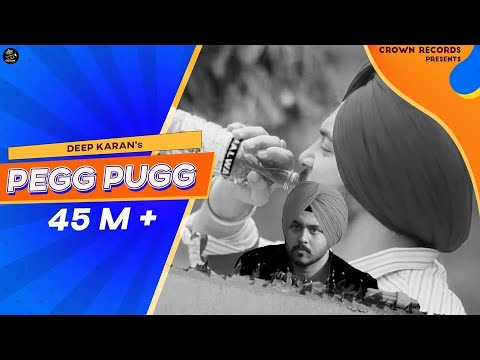 Download PEG PUGG | DEEP KARAN | FULL VIDEO | FEAT JASHAN NANARH & GUPZ SEHRA | NEW SONG 2016 | CROWN RECORDS HD Video