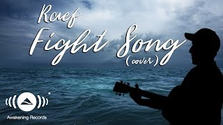 Video Raef - Fight Song (Rachel Platten Cover) MP3, 3GP, MP4, WEBM, AVI, FLV November 2018