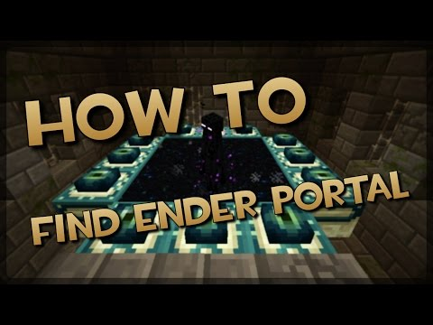 Minecraft: How to find a Ender Portal with Eye Of Ender