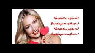 Hadise - Nerdesin Aşkım [Lyric Video]