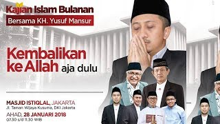 Video Ust. Yusuf Mansur | Kembaliin Ke ALLAH Aja Dulu I KIBI 28 JANUARI 2018 MP3, 3GP, MP4, WEBM, AVI, FLV Mei 2019
