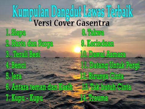 Kumpulan FULL dangdut Lawas Terbaik (Versi Cover Gasentra) Part 8