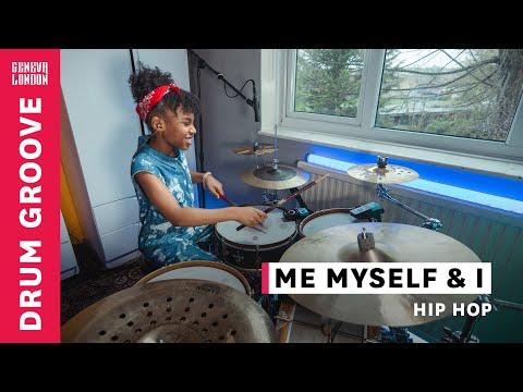 Me Myself and I - Drum Groove