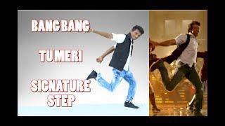 Tu Meri | Bang Bang | Signature Step Tutorial | Nishant Nair