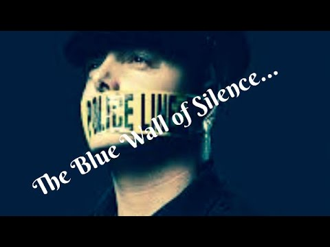 What is the code of silence?  What is the Blue Wall?  Why does it exist?