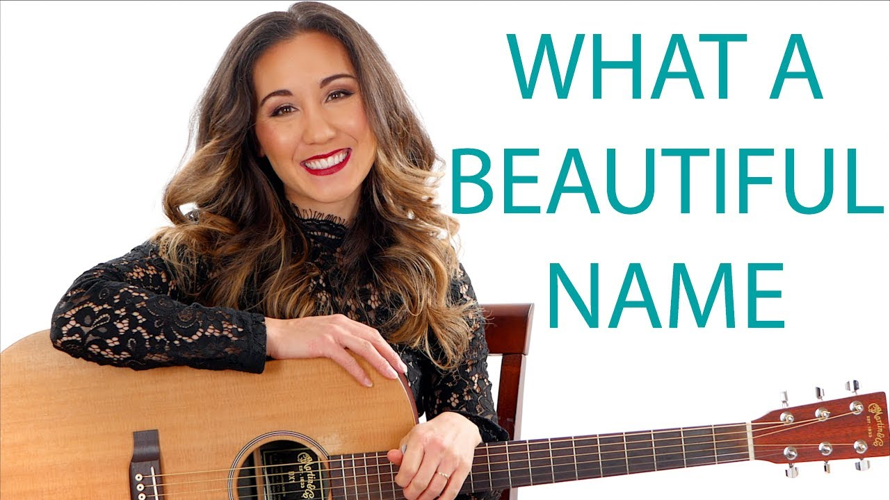 What a Beautiful Name – Hillsong Guitar Tutorial and Play Along
