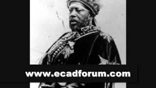 The Voice Of Ethiopian King Emperor Menelik II