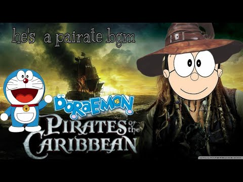 He's a pairate #BGM | #Doreman version | Pairates of a caribbean | Cartoon ! Song's #theme music