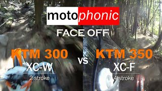 2. Motophonic Ep 2 - KTM 300 XC-W and 350 XC-F face off and reviews