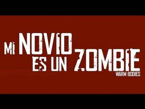 Mi Novio es un zombie Trailer oficial