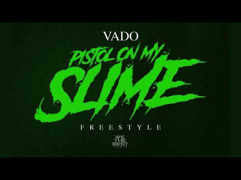 "Vado ""PISTOL ON MY SLIME"" (OFFICIAL AUDIO)"