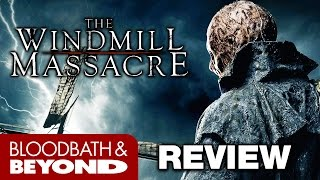 Nonton The Windmill Massacre  2016    Movie Review Film Subtitle Indonesia Streaming Movie Download