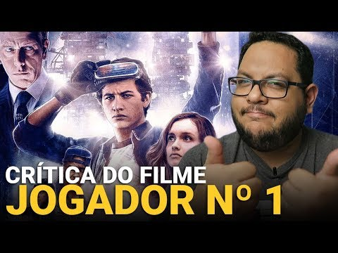 JOGADOR Nº 1 (Ready Player One, 2018) | Crítica do filme
