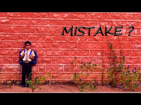 Mistake? - Telugu Short Film