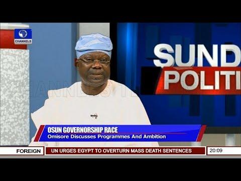 Omisore Laments Bad Governance In Osun State Pt 1 | Sunday Politics |