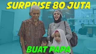 Video Surprise 80 Juta Buat Papa MP3, 3GP, MP4, WEBM, AVI, FLV April 2019