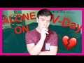 Alone on VALENTINE'S DAY! | Thomas Sanders