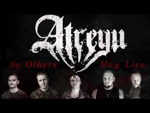 "Atreyu ""So Others May Live"""