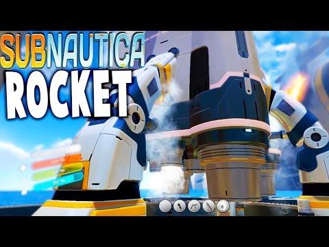Subnautica - END GAME ROCKET, LAUNCH PAD, COCKPIT, SNEAK PEAK - Subnautica Gameplay (видео)