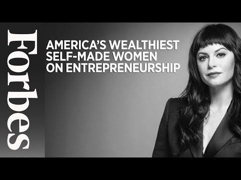 5 Richest Self-Made Women Give Advice To Aspiring Entrepreneurs | Forbes