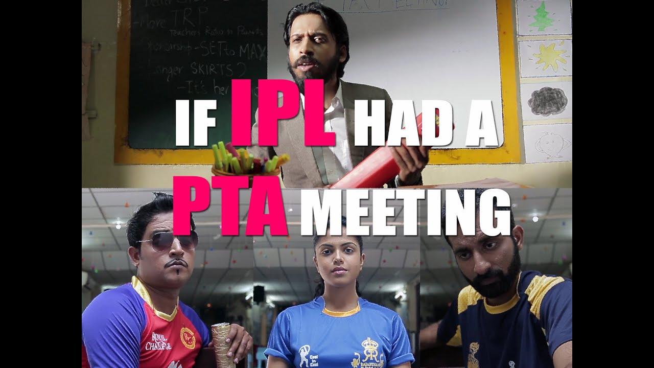 Rascalas – If IPL had a Parent – Teacher Meeting [Watch Hilarious Video]