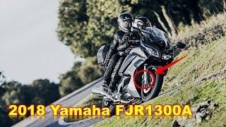 10. AMAZING...! 2018 Yamaha FJR1300A