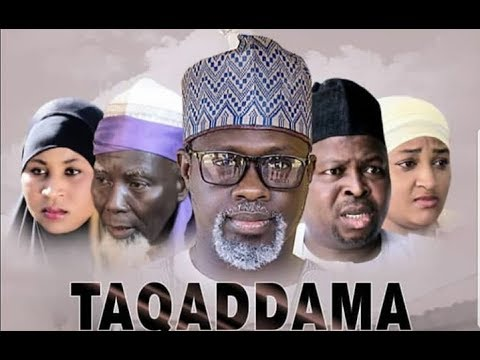 TAQADDAMA 1&2 LATEST HAUSA FILM 2018