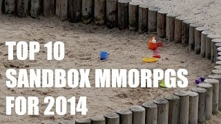 Top 10 Sandbox MMORPGs for 2014