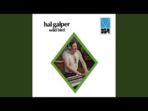 Hal Galper – Wild Bird (Full Album)