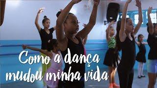 Como a dança mudou a minha vida