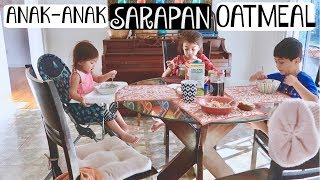 Video SARAPAN OATMEAL||KEGIATAN PAGI PAS WEEKEND MP3, 3GP, MP4, WEBM, AVI, FLV Desember 2017