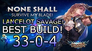 Video Lancelot Savage Build! 33-0-4! Best build, New OP ASSASSIN! BEST HERO! Mobile Legends MP3, 3GP, MP4, WEBM, AVI, FLV Maret 2019