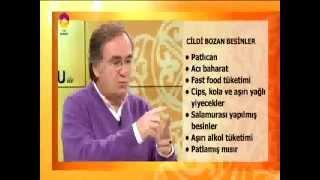 PROF.DR.İBRAHİM SARAÇOĞLU CİLDİ BOZAN BESİNLERİ ANLATIYOR