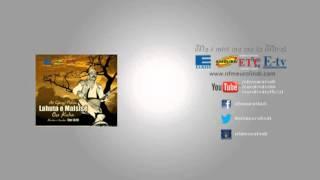 Çun Lajçi - Lahuta E Malsisë (audio)