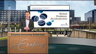 Prof dr Rob van Tulder explains what wicked problems are and how the wickedness of problems can be assessed. More information about wicked problems and the Wicked Problems Plaza can be found on www.rsm.nl/prc/what-we-offer/wicked-problems-plaza