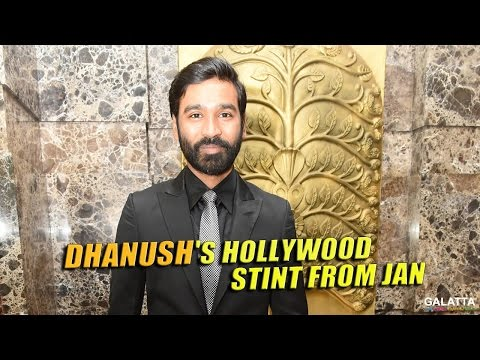 Dhanushs-Hollywood-Flick-Begins-From-January17