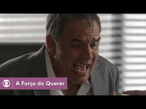 A Força do Querer: capítulo 94 da novela, quinta, 20 de julho, na Globo