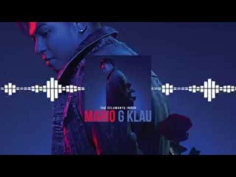 Video lagu terbaru mario g klau tak selamanya indah download in MP3, 3GP, MP4, WEBM, AVI, FLV January 2017