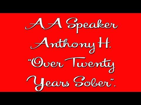 Anthony H. Alcoholics Anonymous Speaker