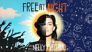 Nelly Furtado - Free At Night
